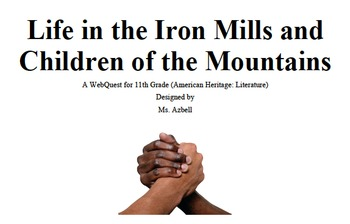 Life in the Iron Mills WEBQUEST - Technology, Group Work,
