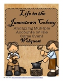 Life in the Jamestown Colony: Analyzing Multiple Accounts of the Same Event