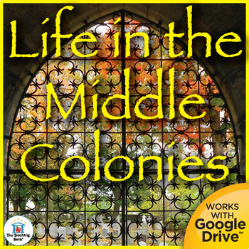 Life in the Middle Colonies Interactive Notebook