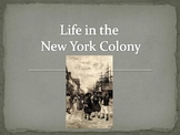 Life in the New York Colony