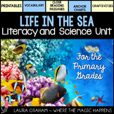 Life in the Sea Literacy and  Science Unit
