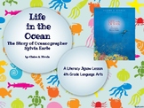 Life in the Ocean- The Story of Sylvia Earle- 4th Grade Ji