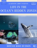 Life in the Ocean's Hidden Zones-Learning About Science Level 3 Cursive Version