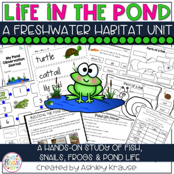 Life in the Pond: A Freshwater Habitat Unit