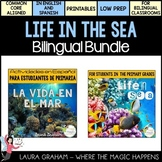 Life in the Sea Unit in English and Spanish Bilingual Bundle
