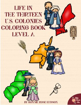 Life in the Thirteen U.S. Colonies Coloring Book-Level A