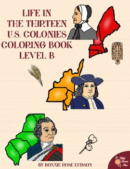 Life in the Thirteen U.S. Colonies Coloring Book—Level B