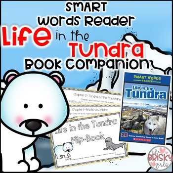 Life in the Tundra Smart Words Reader Flipbook