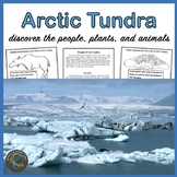 Life in the Tundra - The People, Animals, and Plants