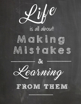 Life is All About Making Mistakes Poster PDF