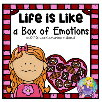 Life is Like a Box of Emotions (A Valentine's Themed Activity)