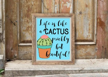 Life is Like a Cactus picture, Cactus themed classroom, classroom decor