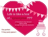 "Life is like a Box of ...Synonyms? A Valentine's Themed ""B"