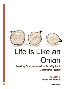 Life is like an Onion: 4th Grade Poetry Lesson Activity Pack (Common Core)