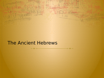Life of Ancient Hebrews Power Point and Guided Notes