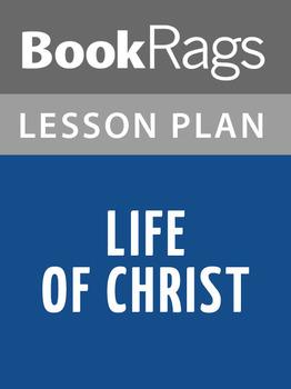 Life of Christ Lesson Plans