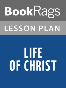 Life of Christ Lesson Plans