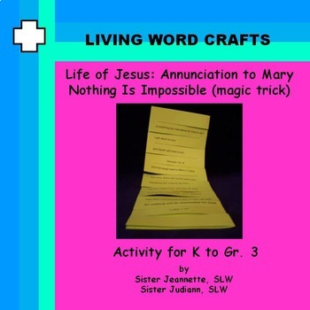 Life of Jesus-Annunciation-Magic Trick for K to Gr.3