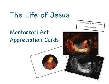 Life of Jesus Montessori Art Appreciation Cards