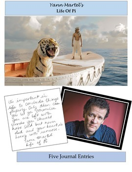 Life of Pi: FIVE JOURNAL ENTRIES