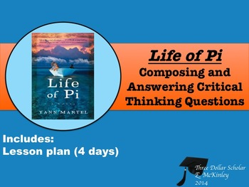 Life of Pi Inquiry Assignment:  Creating Critical Thinking Questions