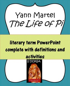 Life of Pi Literary Terms PowerPoint