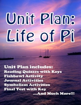 Life of Pi Unit Plan Grades 9-10 (Bundled lessons)