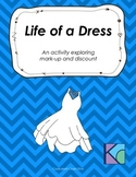 Life of a Dress - Exploring Mark-Up and Discount