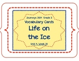 Life on the Ice, Vocabulary Cards, Unit 4, Lesson 20, Journeys 3rd Grade