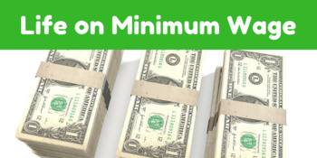 Life on Minimum Wage - Personal Finance Game for Students