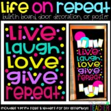 Life on Repeat Bulletin Board, Door Decor, or Poster