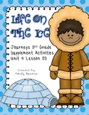 Life on The Ice aligns with Journeys 3rd Grade Lesson 20