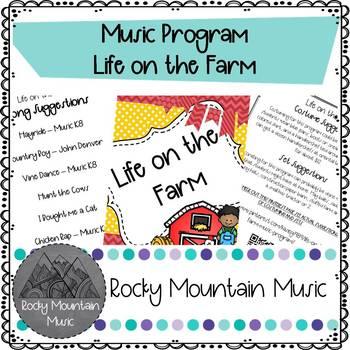 Life on the Farm Music Program
