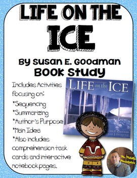 Life on the Ice Book Study:Organizers and Interactive Notebook Pages
