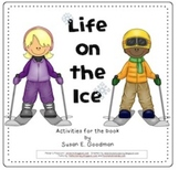 Life on the Ice (Compatible with 3rd Grade Journeys)