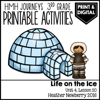 Life on the Ice: Journeys 3rd Grade (Unit 4, Lesson 20)