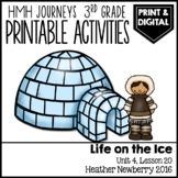 Life on the Ice: Journeys 3rd Grade Lesson 20 • Print & Google Slides