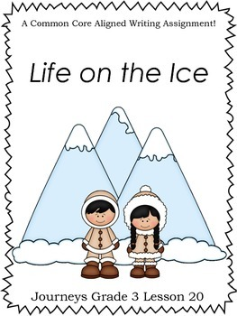 Life on the Ice--Journeys Grade 3-Lesson 20