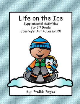 Life on the Ice Supplemental Activities 3rd Grade Journey's Unit 4 Lesson 20