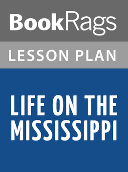 Life on the Mississippi Lesson Plans
