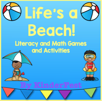 Life's A Beach!  Literacy and Math Games and Activities
