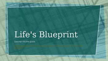 Life's Blueprint Seminar 6th-8th Grade