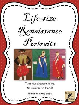 Life-size Renaissance Portraits- A Hands-on History Project