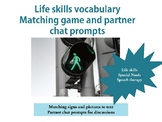 Life skills in the community matching cards and partner chat prompts