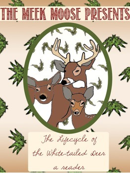 Life Cycle of the White-tailed Deer Reader