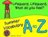 Lifeguard, Lifeguard What do You See?  Summer Vocabulary A to Z