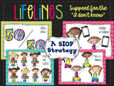 "Lifelines Posters to Support the ""I Don't Know"" Students"
