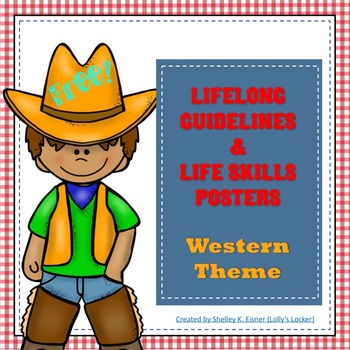 Lifelong Guidelines and Lifeskill Posters Western Theme