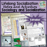 Lifelong Socialization and Total Institutions Notes and Activities