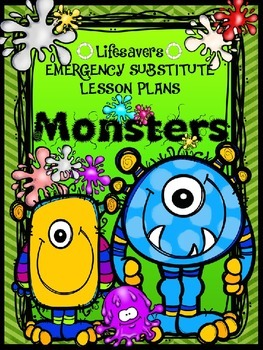 Lifesavers MONSTERS {NO PREP} Substitute Lesson Plans